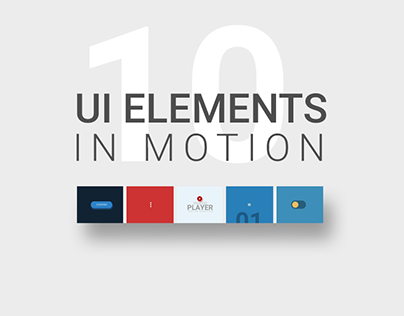 10 UI elements in Motion