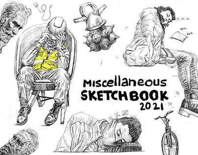 Miscellaneous sketchbook 2021