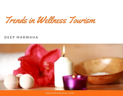 Trends in Wellness Tourism
