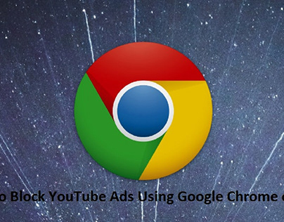 A Guide to Block YouTube Ads Using Google Chrome