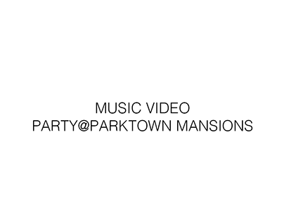 Party@parktown Mansions | Videography