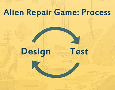 Alien Repair Game: Process
