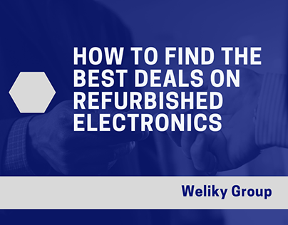 How To Find The Best Deals On Refurbished Electronics