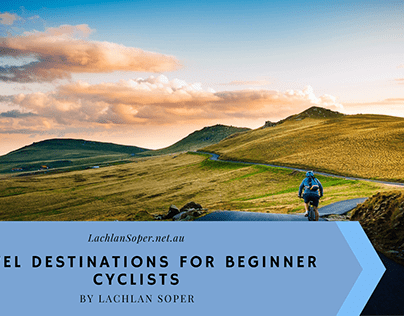Travel Destinations for Beginner Cyclists