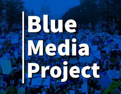 Blue Media Project