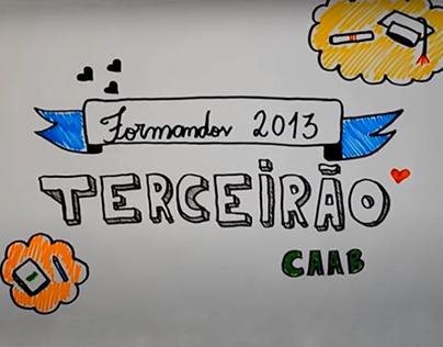 Vídeo de Formatura - Terceirão CAAB 2013