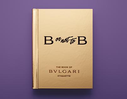 """BVLGARI """"The book of Bulgari """""""