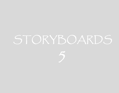 Storyboards 5