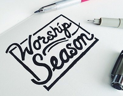 Worship Season/ Hand Drawn Type