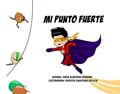 """PORTADA E ILUSTRACIONES PARA EL LIBRO """"MI PUNTO FUERTE"""""""