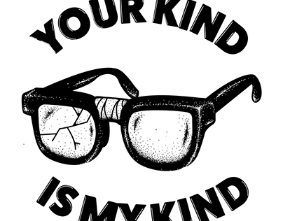 Your Kind is My Kind