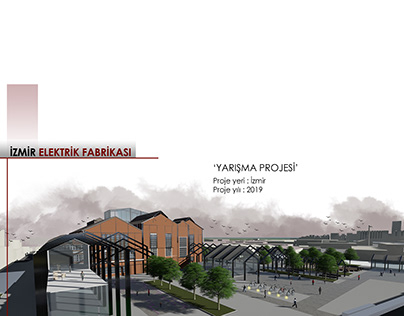 Izmir Electrical Factory Architectural Competition