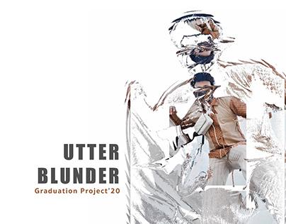 UTTER BLUNDER: Graduation Project'20