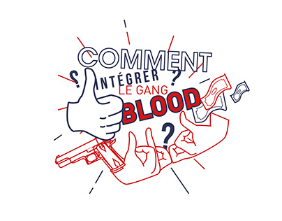 LIVRET EXPLICATIF // GANG BLOOD