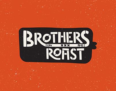 Brothers Roast