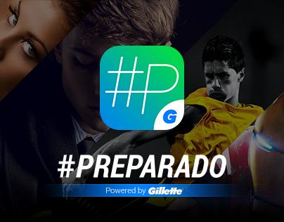 Gillette #Preparado App - iPhone