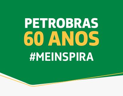 Petrobras 60 anos - #MEINSPIRA