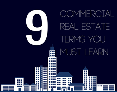 9 Commercial Real Estate Terms you Must Learn
