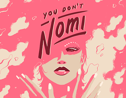 You Don't Nomi x Official Poster