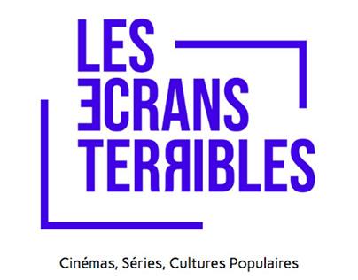 Les Écrans Terribles Cinémas, Séries, Cultures Pop