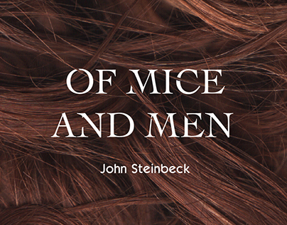 """Redesign of book,""""Of mice and men"""" by John Steinbeck"""