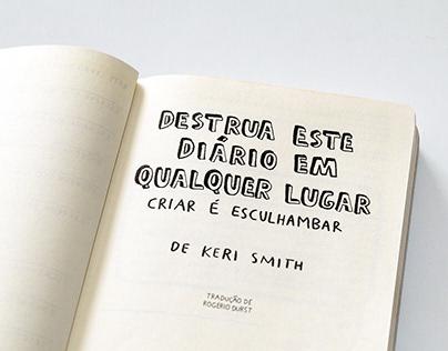 DESTRUA ESTE DIÁRIO EM QUALQUER LUGAR (hand lettering)