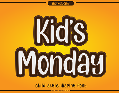 FREE FONT II Kids Monday Fun Display