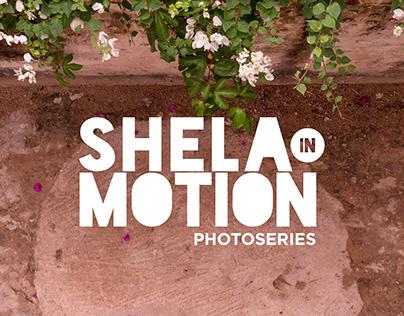 SHELA IN MOTION