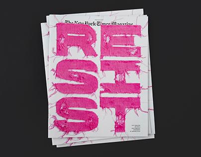 New York Times Magazine – Resist