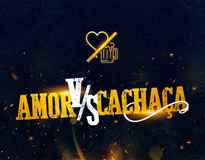 Projeto Amor vs Cachaça dupla Leandro e Kadu