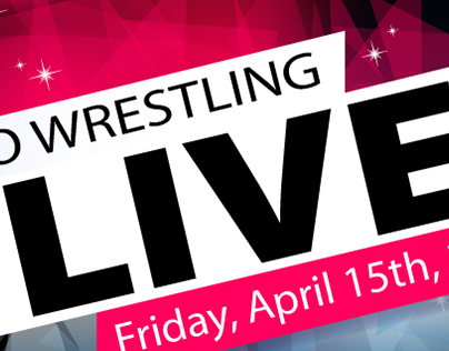 Pro Wrestling LIVE! Campaign Materials