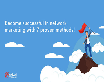 7 Proven Methods for Success in Network Marketing