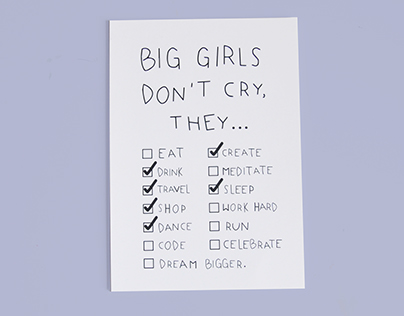 Big girls don't cry.
