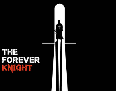 The Forever Knight - Film Poster