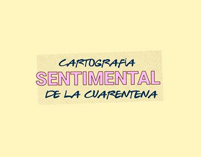 Corto - Cartografía Sentimental de Cuarentena
