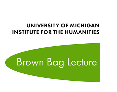 Brown Bag Lecture Advertisements