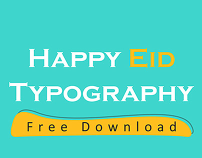 Happy Eid | Free Typography