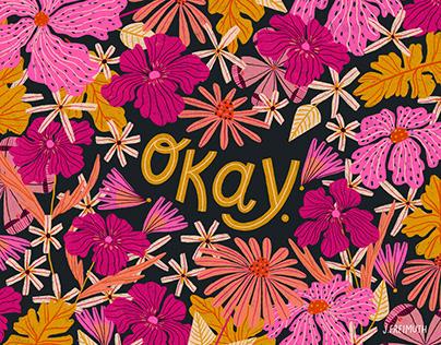 Okay Floral 8x10 Print
