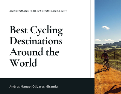 Best Cycling Destinations Around the World
