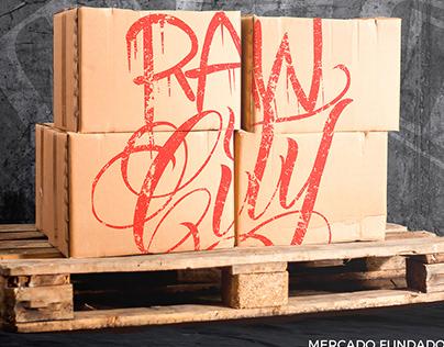 Raw City