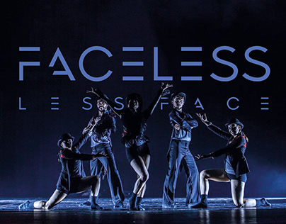 """The performance """"Faceless 