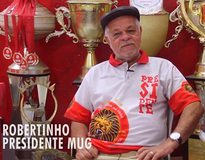 MUG TV | Episódio 02 - Presidente Robertinho