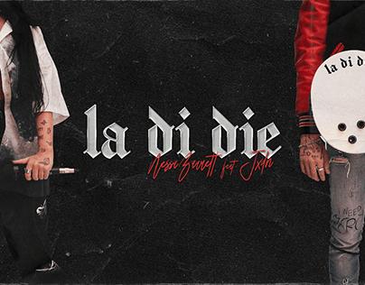 """""""La Di Die"""" Single Promotional Rollout"""