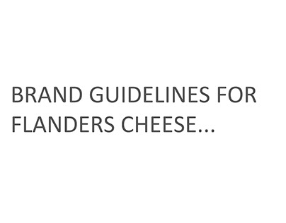 Creation of Brand Guidelines for Flanders Cheese