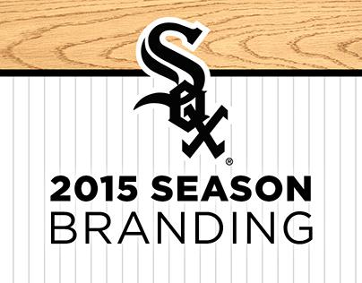 Chicago White Sox 2015 Season Branding