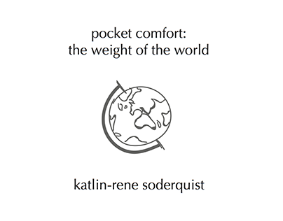 Pocket Comfort: The Weight of the World