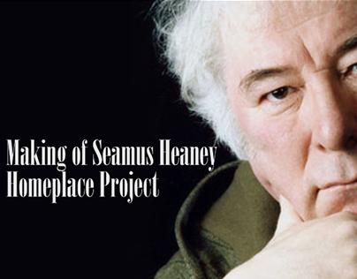 Making of Seamus Heaney Video