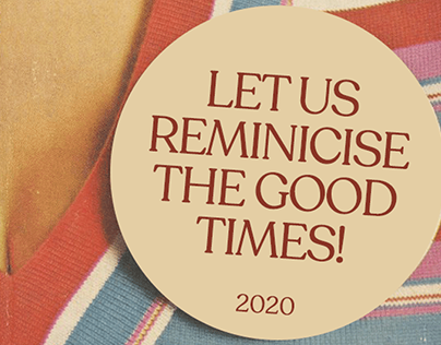 Reminicise The Good Times