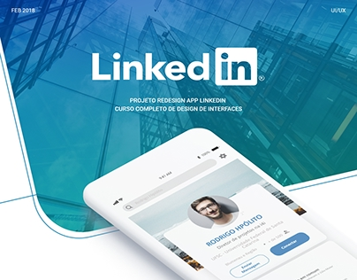 Projeto de Re-Design do App Linkedin