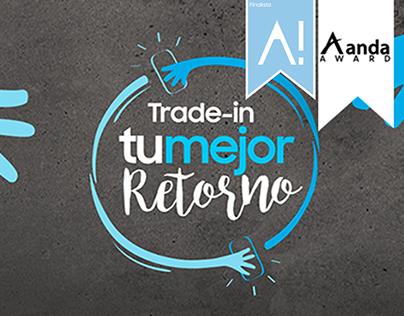 """DIGITAL CAMPAIGN / Samsung Trade-in """"Tu mejor Retorno"""""""